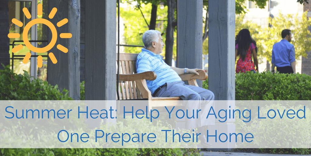 Homecare agency near me helping prepare seniors for the summer.