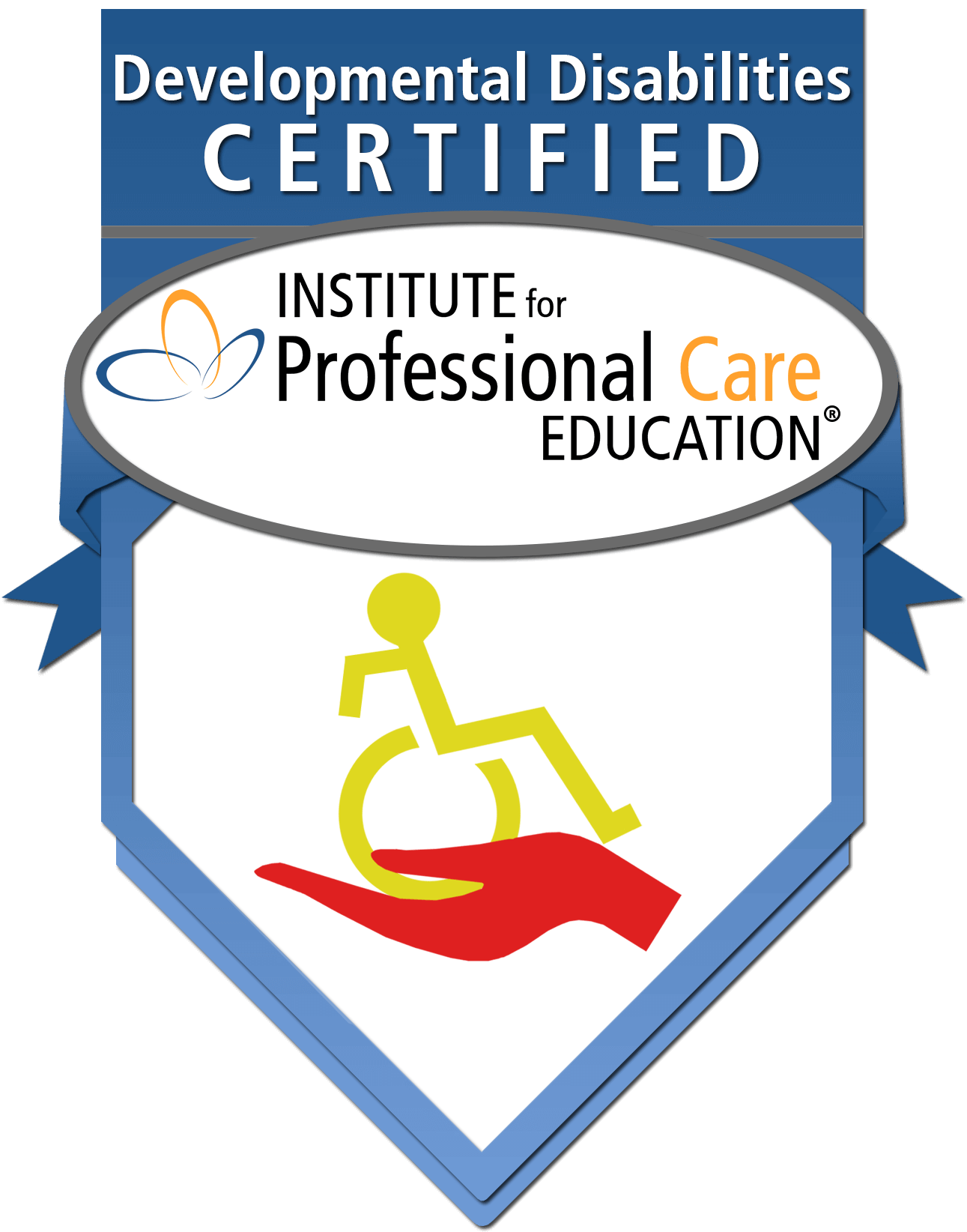 Homecare Agency is Developmental Disabilities Certified by Institute for Professional Care Education