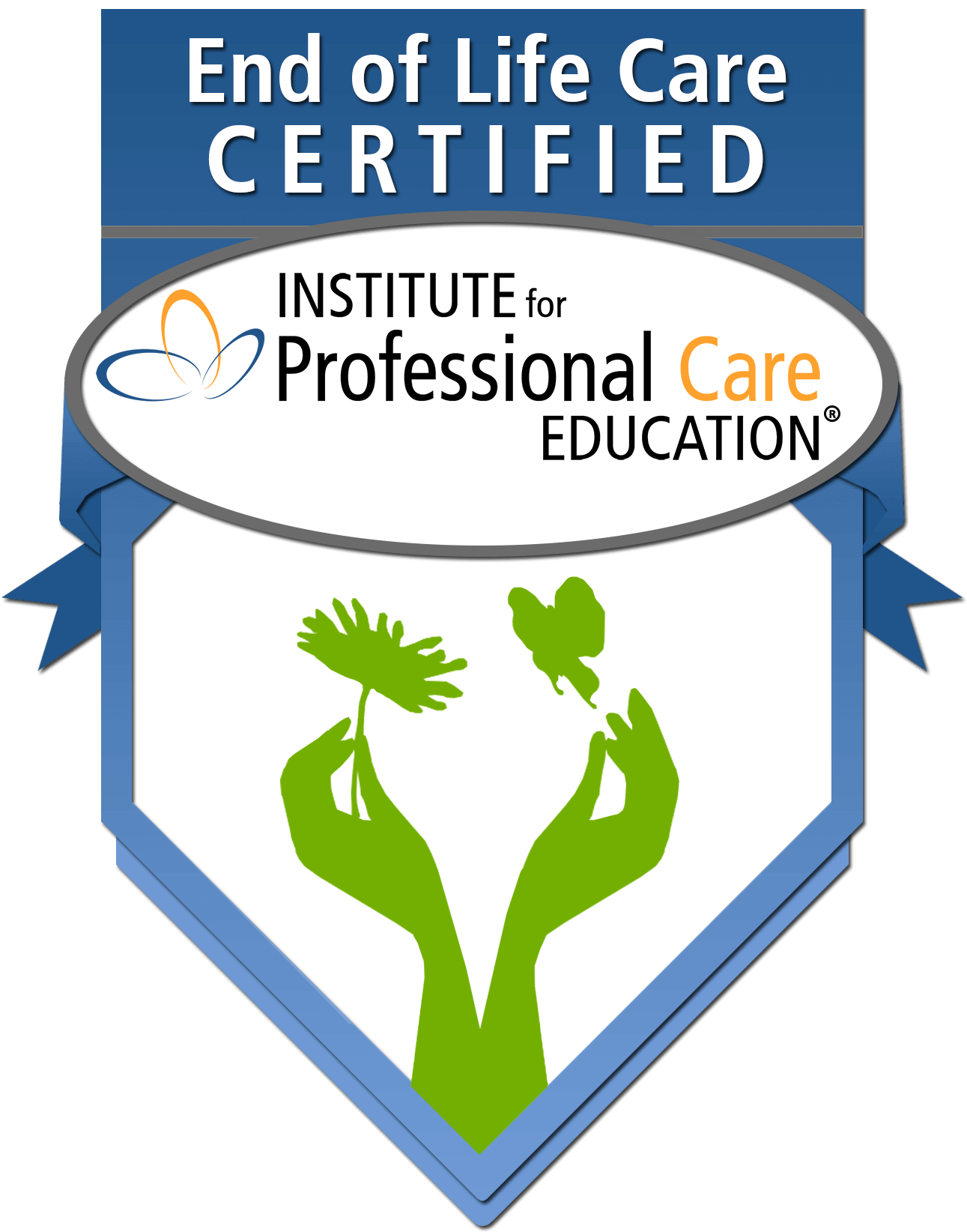 Homecare Agency is End of Life Care Certified by Institute for Professional Care Education